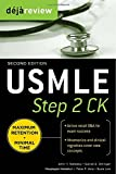 John H. Naheedy Deja Review USMLE Step 2 CK , Second Edition