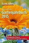 kraut & r�ben Gartenjahrbuch 2015