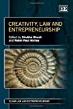 img - for Creativity, Law and Entrepreneurship (Elgar Law and Entrepreneurship) book / textbook / text book