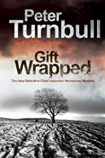 Gift Wrapped (Hennessey and Yellich Mysteries)