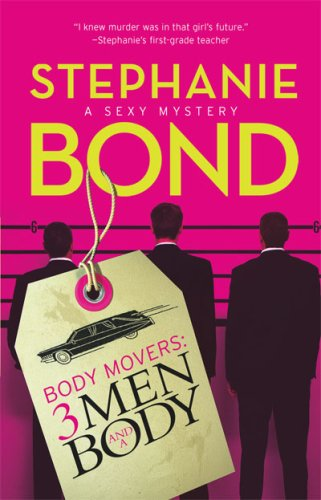 Image of 3 Men and a Body (Body Movers, Book 3)