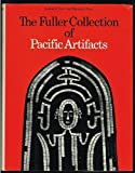 The Fuller Collection of Pacific artifacts (0853312818) by Force, Roland W