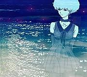 誰か、海を。EP(期間生産限定アニメ盤)(DVD付)