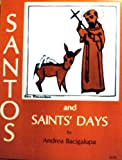 img - for Santos and saints' days book / textbook / text book
