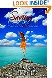 Saving Grace (Katie & Annalise Book 1)