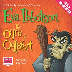 The Ogre of Oglefort | [Eva Ibbotson]
