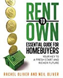 img - for Rent to Own Essential Guide for Homebuyers: Your Key to a Fresh Start and Richer Future book / textbook / text book