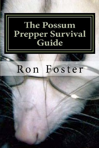 The Possum Prepper Guide