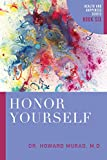 img - for Honor Yourself: Health and Happiness Series (Book 6) book / textbook / text book