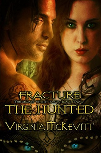 Book: The Hunted (book two of Fracture The Secret Enemy Saga) by Virginia McKevitt