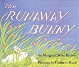 The Runaway Bunny (Turtleback School & Library Binding Edition)