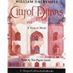 Book Review on The City of Djinns: A Year in Delhi by William Dalrymple