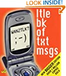 WAN2TLK?: Ltle Bk of Txt Msgs (Little...