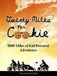 Twenty Miles per Cookie: 9000 Miles o...