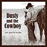 Dusty and the Cowboy | T.W. Lawrence