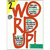 Bilingual Dictionaries of Slang: Word Up! 2 (Multilingual Edition)
