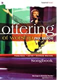 img - for Offering of Worship Songbook (Piano/Vocal, Guitar, Overhead Masters) (ExperienceWorship: New Songs for Worshiping Churches) book / textbook / text book