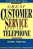 Great Customer Service on the Telephone (Worksmart Series) (081447795X) by Anderson, Kristin