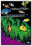 Naked Fish Reviews
