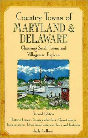 Country Towns of Maryland and Delaware