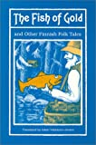 img - for The Fish of Gold and other Finnish Folktales book / textbook / text book