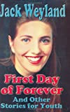 First Day Forever and Other Stories for LDS Youth