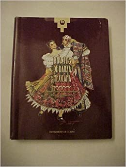 Trajes De Danza Mexicana: Rafael Zamarripa Castaneda, Xochitl Medina