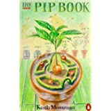 The Pip Book (Penguin Handbooks)by Keith Mossman