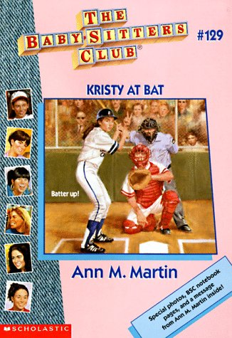 Kristy at Bat (Baby-Sitters Club, No. 129)