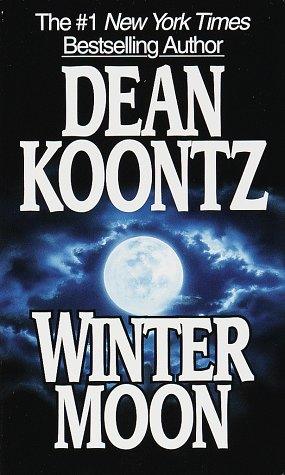 Winter Moon, DEAN KOONTZ