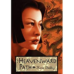 The Heavenward Path by Kara Dalkey