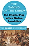 Image of The Taming of the Shrew (The Modern Shakespeare: The Original Play with a Modern Translation)