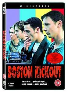 Boston Kickout [DVD] [2004]