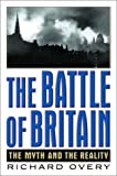 img - for The Battle of Britain: The Myth and the Reality book / textbook / text book
