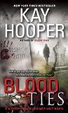 Blood Ties: A Bishop/Special Crimes Unit Novel (Bishop/Special Crimes Unit Novels)