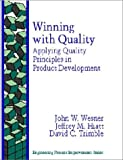 img - for Winning With Quality: Applying Quality Principles in Product Development (Engineering Process Improvement) book / textbook / text book