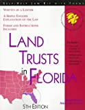Land Trusts in Florida: With Forms (Legal Survival Guides)
