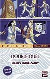 echange, troc Nancy Boulicault - Double duel : Edition bilingue français-anglais