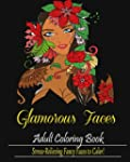 Glamorous Faces:: Adult Coloring Book...