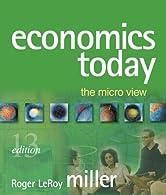 Economics Today: The Micro View plus MyEconLab 1-semester Student Kit