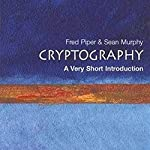 Cryptography: A Very Short Introduction | Fred Piper,Sean Murphy
