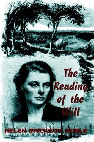 The Reading of the Will, Helen Erickson Noble