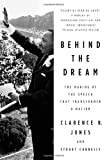 img - for Behind the Dream: The Making of the Speech that Transformed a Nation book / textbook / text book