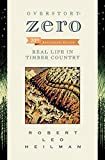 img - for Overstory: Zero: Real Life in Timber Country 2nd edition book / textbook / text book