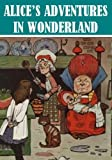 Alices Adventures in Wonderland (Illustrated)