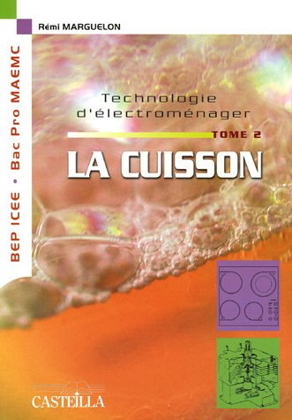 technologie-delectromenager-tome-2-la-cuisson-bep-icee-bac-pro-maemc