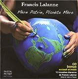 echange, troc Francis Lalanne - Mère Patrie, Planète Mère