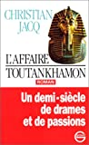 echange, troc Christian Jacq - L'Affaire Toutankhamon