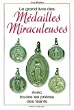 echange, troc Jean Daubier - Le grand livre des médailles miraculeuses