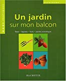 Maxi PPH : Un jardin sur mon balcon